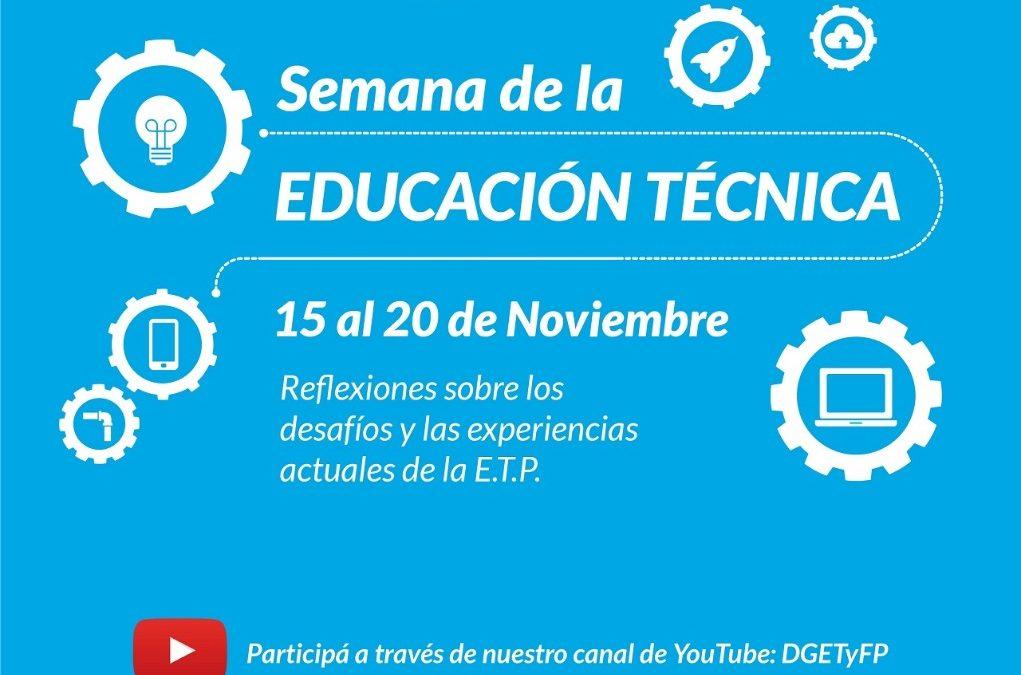 ¡Ya llega la Semana de la Educación Técnica!