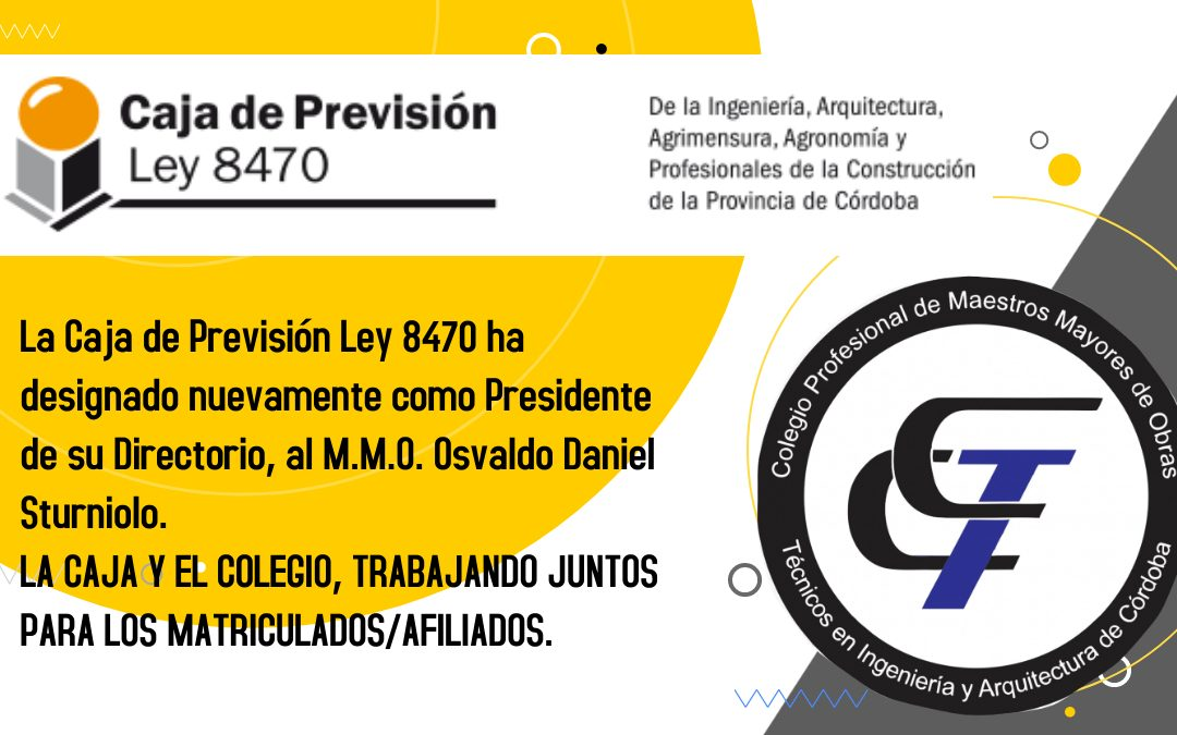 Nueva gestión del M.M.O. Daniel Sturniolo en la Caja de Previsión