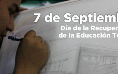 7 de septiembre: Día de la Recuperación de la Educación Técnica